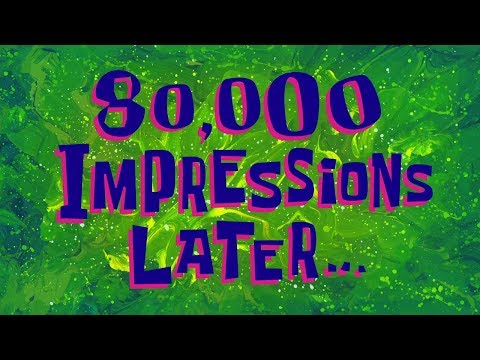 80,000 Impressions Later... | SpongeBob Time Card #134