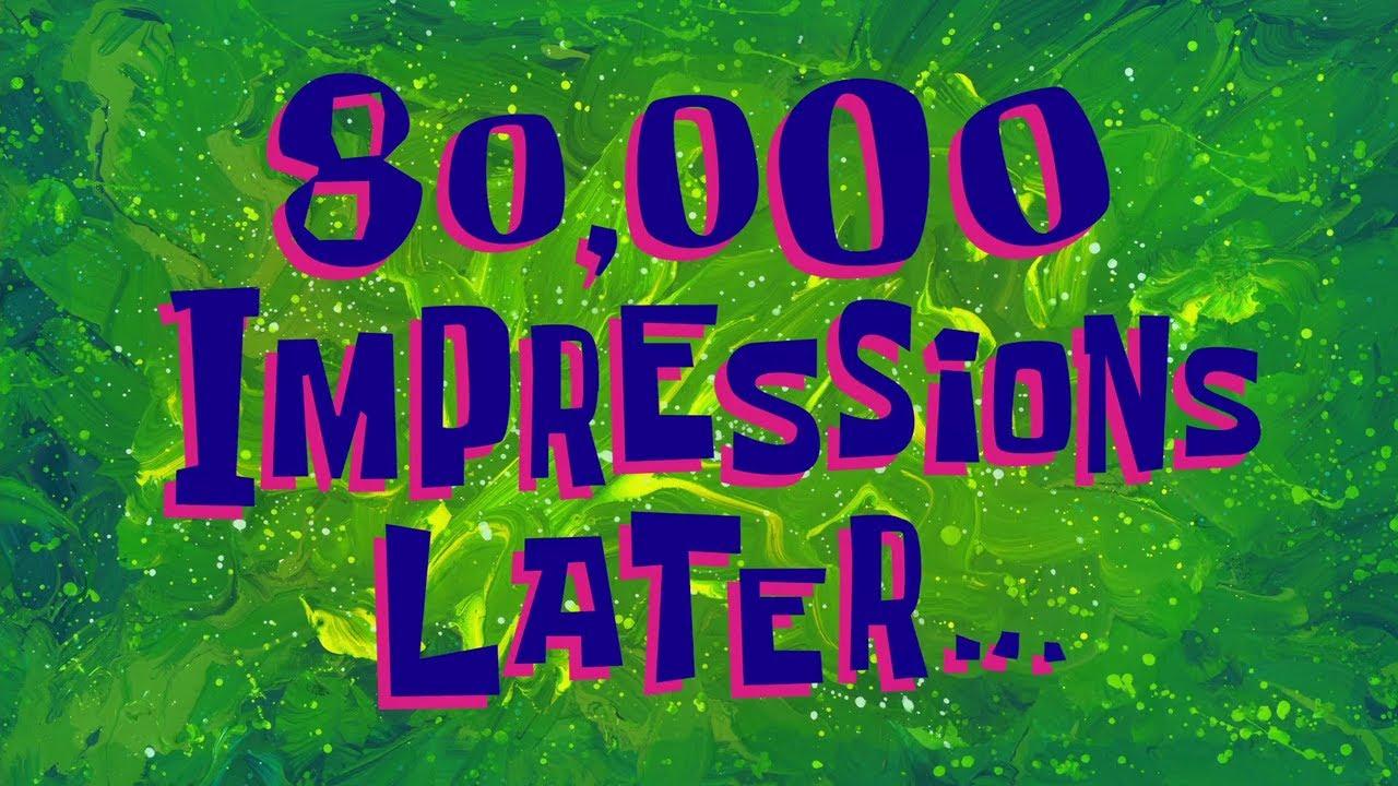 80,000 Impressions Later... | SpongeBob Time Card #134 ...