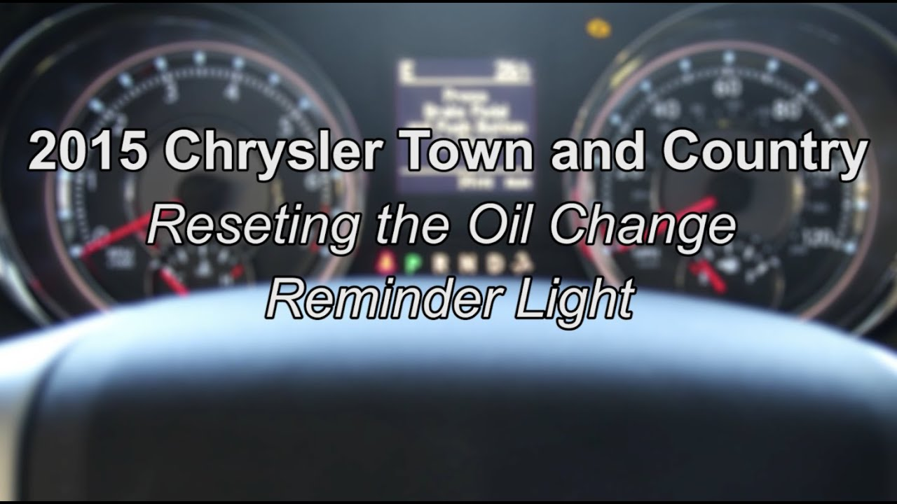 How to reset oil change on chrysler town and country