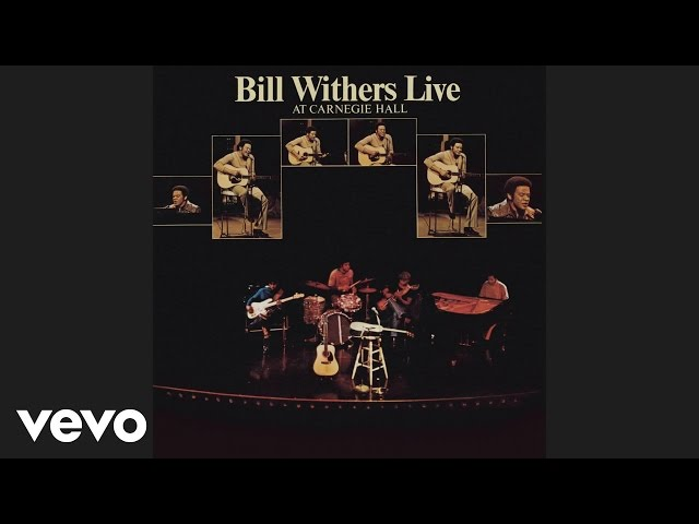Bill Withers - I Can't Write Left-Handed (Live) (Official Audio)