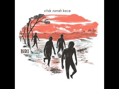 Efek Rumah Kaca - Biru (Official Audio)