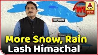 Weather Forecast: More Snow, Rain Lash Himachal, J&K | ABP News