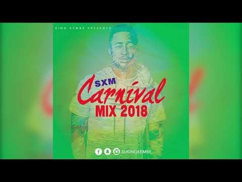 Dj King Kembe Sint Maarten Carnival Mix 2K18