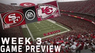 49ers vs. Chiefs Madden 19 Simulation | Week 3 Game Preview | NFL