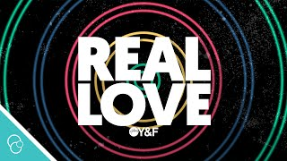 Hillsong Young & Free - Real Love (Lyric Video) (4K)