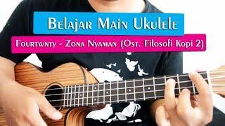 belajar main ukulele fourtwnty zona nyaman full tutorial