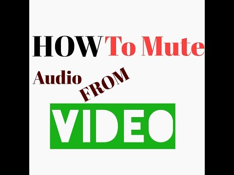 How To Mute Audio From Video