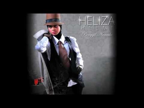 PANGGIL NAMAKU - HELIZA HELMI