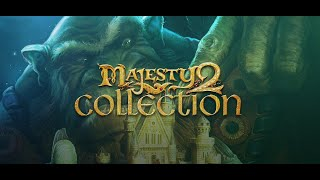 Majesty 2 Collection Trailer