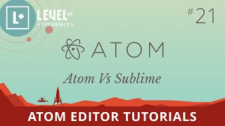 Atom Editor Tutorials #21 - Atom Vs Sublime Text