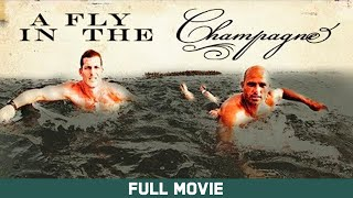Full Movie: A Fly in the Champagne  - Kelly Slater, Andy Irons