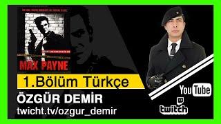Max Payne 1.Bölüm Türkçe streaming