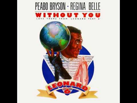 Peabo Bryson & Regina Belle - Without You Love Theme From