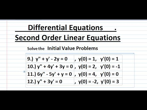 How to Solve Initial Value Problems (Second Order Differential Equations)