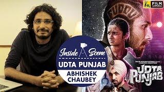Udta Punjab   Abhishek Chaubey    Inside A Scene