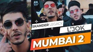 Skander LeGaCY _Mumbai 2_ feat L'JOK (officiel Music Video)