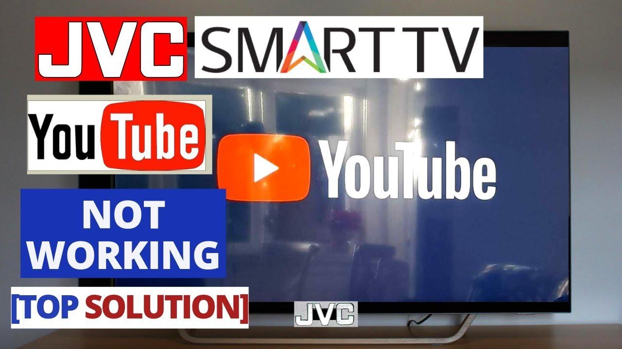 Fix Youtube App Not Working On Jvc Smart Tv Youtube Wont Open On Jvc Tv Youtube
