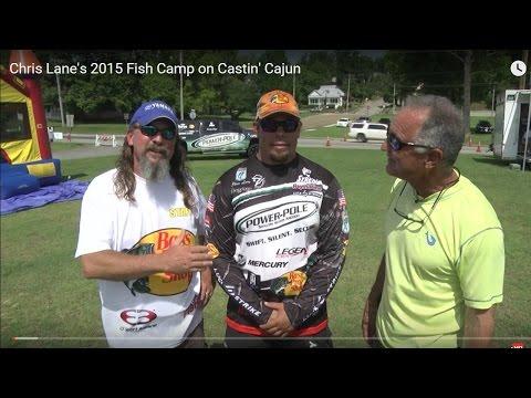 Chris Lane's 2015 Fish Camp on Castin' Cajun