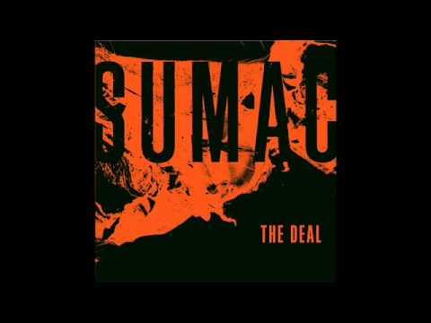 SUMAC - The Deal - 2015 (Full Album)