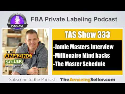 How you can Apply the top 3 Millionaire hacks with Jamie Masters – TAS 333 - The Amazing Seller