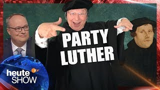 Gernot Hassknecht ist der Party-Luther