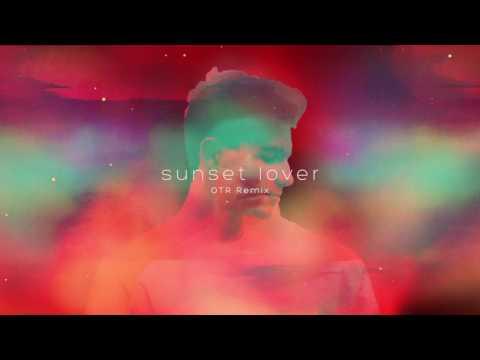 Petit Biscuit - Sunset Lover (OTR Remix)