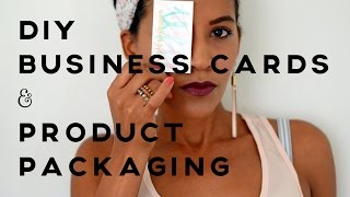 DIY Business Cards and Product Packaging