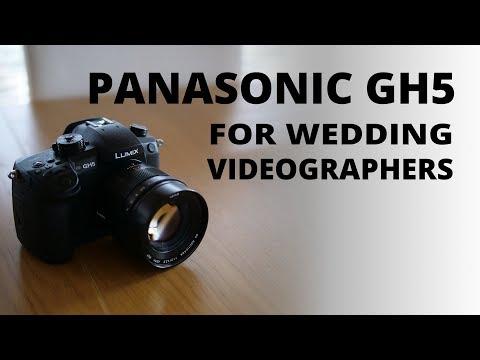 Panasonic GH5 For Wedding Videographers