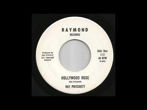 Ray Pritchett - Hollywood Rose