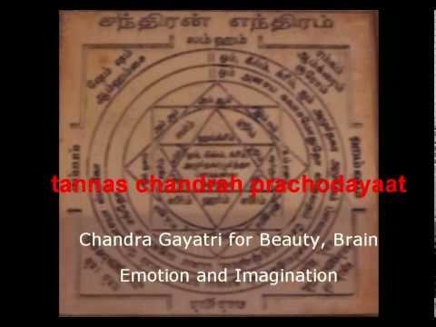 Chandra Gayatri Mantra for Beauty, Brain, Emotion and Imagination