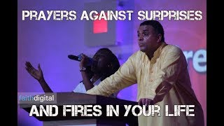 Prayers Against Surprises & Fires In Your Life (Dag Heward-Mills)