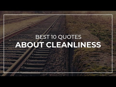 Best 10 Quotes about Cleanliness   Good Quotes   Super Quotes