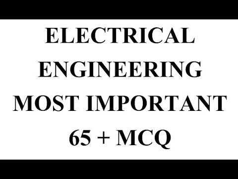 Electrical Engineering  Most Important  65 + Mcq
