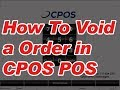 How to void a order in cpos restaurant pos system | Cyber-comm Technologies