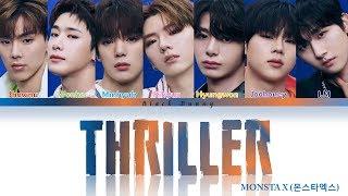 MONSTA X (몬스타엑스) - Thriller (Color Coded Lyrics Kan/Rom/Eng/歌詞)