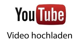 YouTube Video hochladen 2016