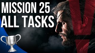 Metal Gear Solid 5 Phantom Pain - Aim True Ye Vengeful All Tasks (Mission 25)