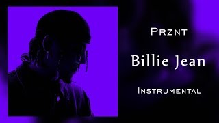 Prznt - Billie Jean | Instrumental