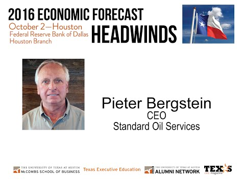 Pieter Bergstein, CEO, Standard Oil Services-McCombs 2016 Economic Forecast Houston