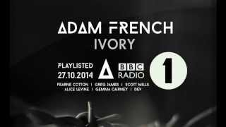 Adam French - Ivory (OFFICIAL AUDIO)