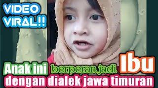 Video Viral!!  NGGEMESIN..! Anak ini berperan jadi Ibu dengan dialek Jawa Timuran download MP3, 3GP, MP4, WEBM, AVI, FLV April 2018