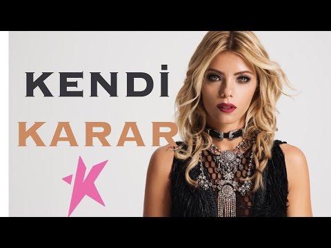 KENDi - Karar (Kim Kime Dum Duma 2016)