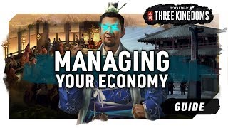 MANAGING YOUR ECONOMY | A Total War: Three Kingdoms Guide