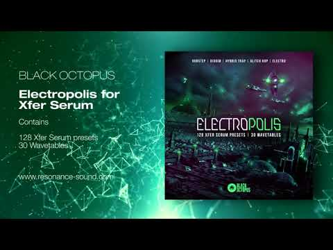Black Octopus - Electroplis For Serum | Resonance Sound