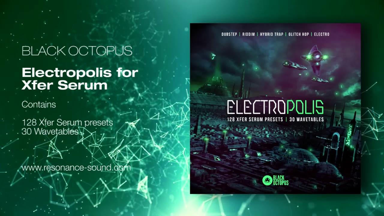 Black Octopus – Electroplis For Serum