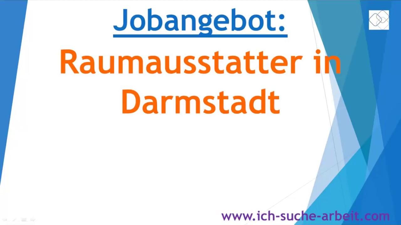 Raumausstatter Darmstadt jobangebot raumausstatter in darmstadt