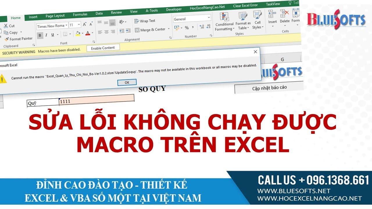 Cách bật Macro trên excel, sửa lỗi không chạy được Macro trong Excel
