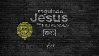 FLUIR Live - Seguindo Jesus em Filipenses | 10/10/2020 | Fp 4.10-23