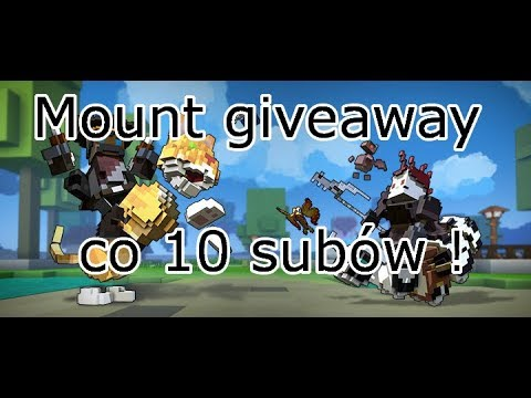 🔴Trove - Mount giveaway co 10 subów :)!