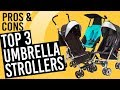 Top Umbrella Strollers | Best Umbrella Stroller to buy in 2018 - Pros and Cons